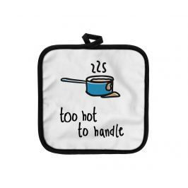 Podložka pod horké nádoby Too Hot to Handle