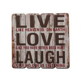 Nástěnná dekorace Live Love Laugh Like