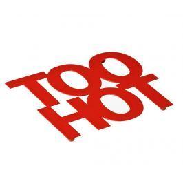 Podložka pod horké nádoby Too Hot Red