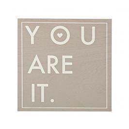 Obraz You Are It 30x30 cm