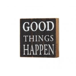 Nástěnná dekorace Good Things Happen