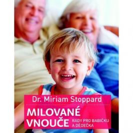 Milované vnouče - rady pro babičku a dědečka
